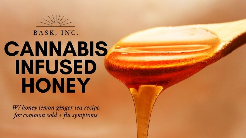 Cannabis Infused Honey with recipe for common cold symptoms