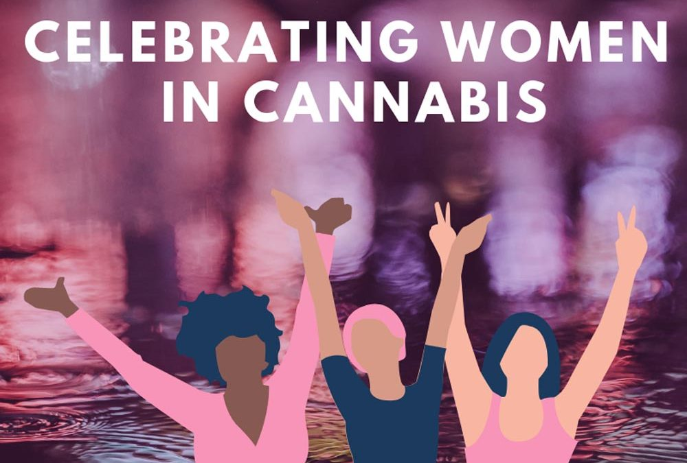 Women in the Cannabis Industry – International Women's Day